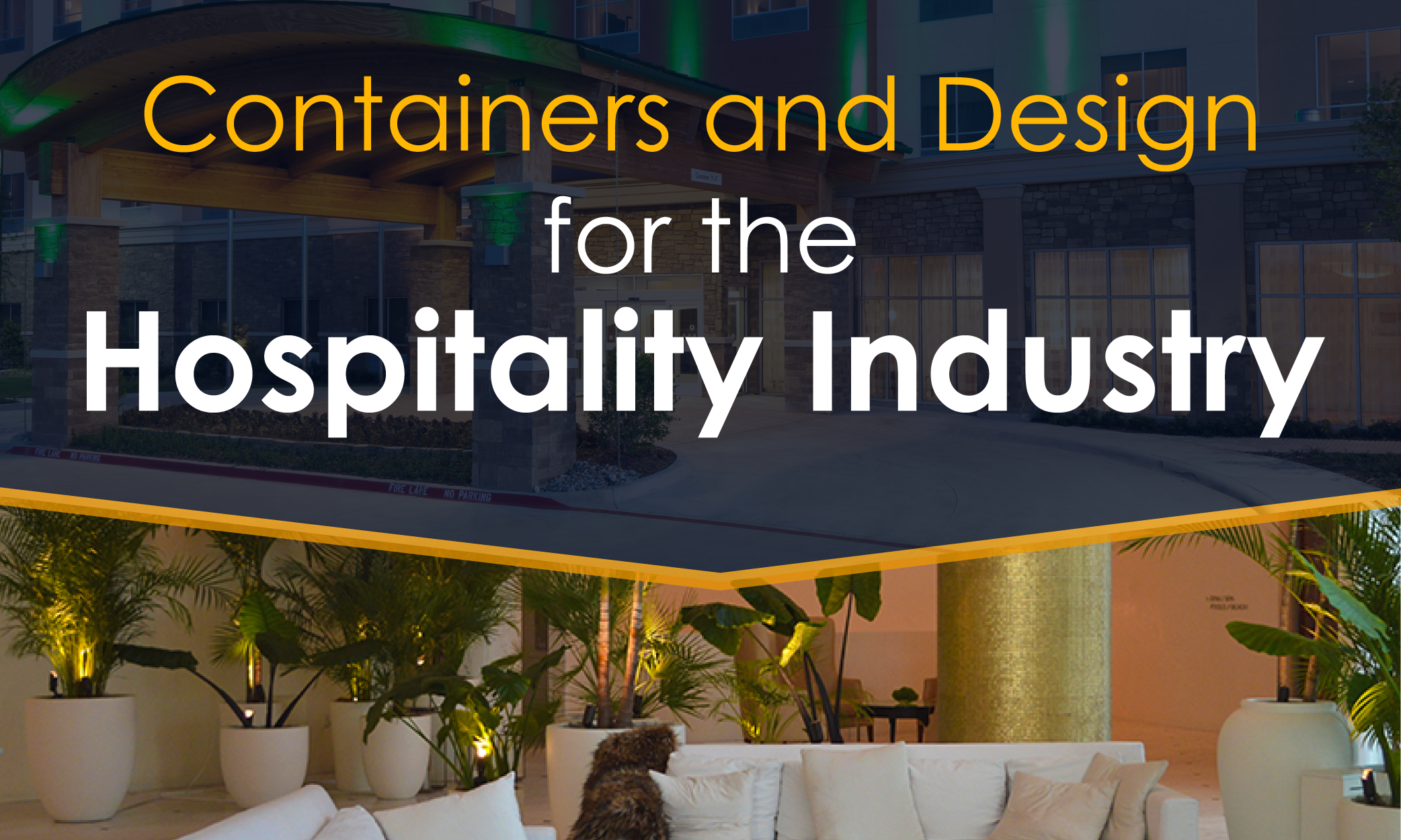 Containers and Design for the Hospitality Industry