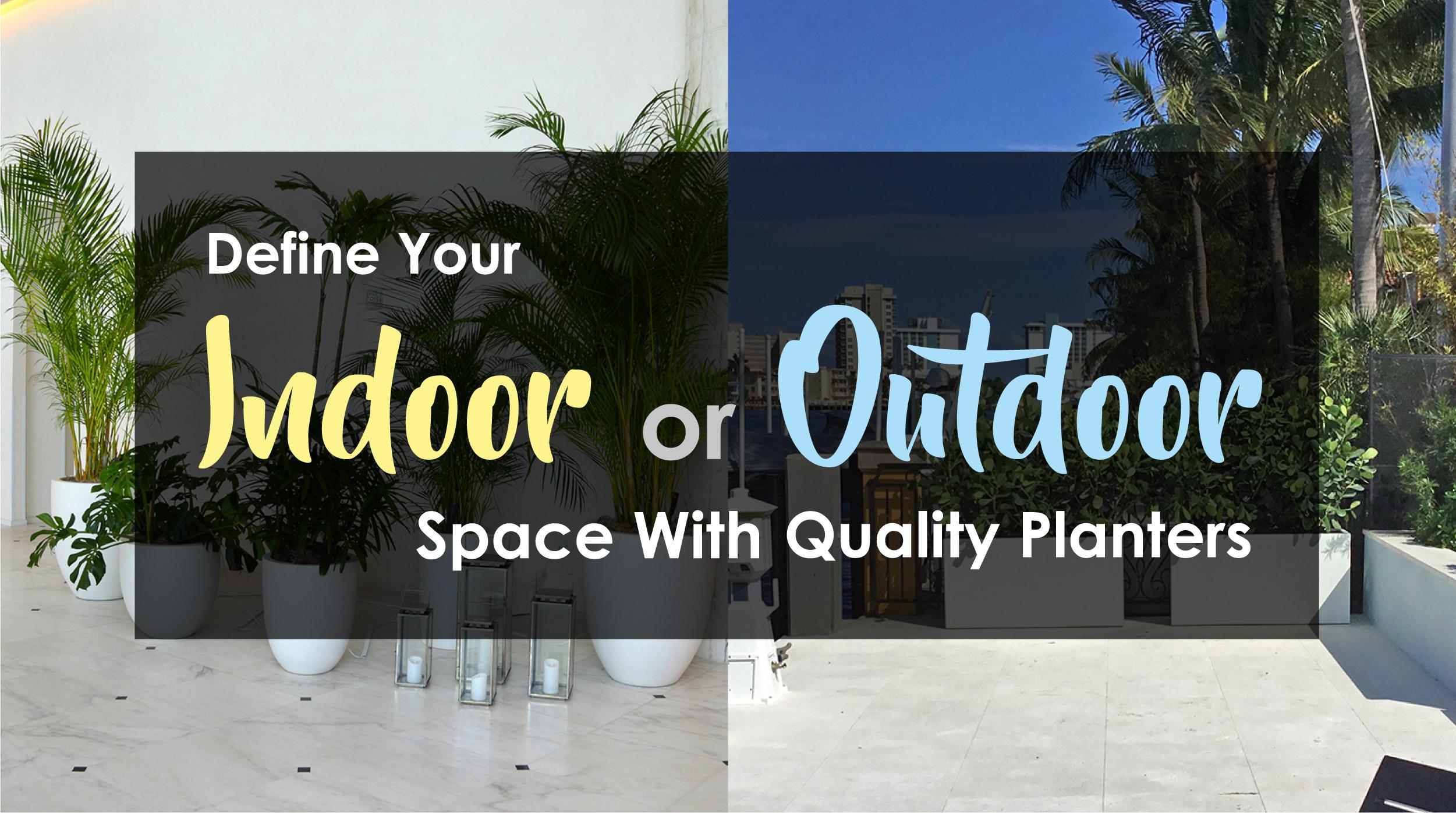 Indoor or Outdoor Planters